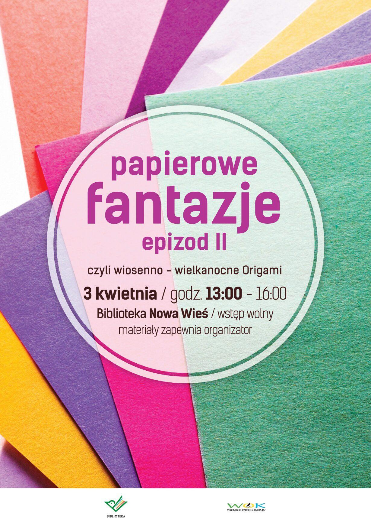papierowe fantazje epizod II Bibliotece Nowa Wieś