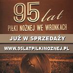 95-lat piłki nożnej we Wronkach