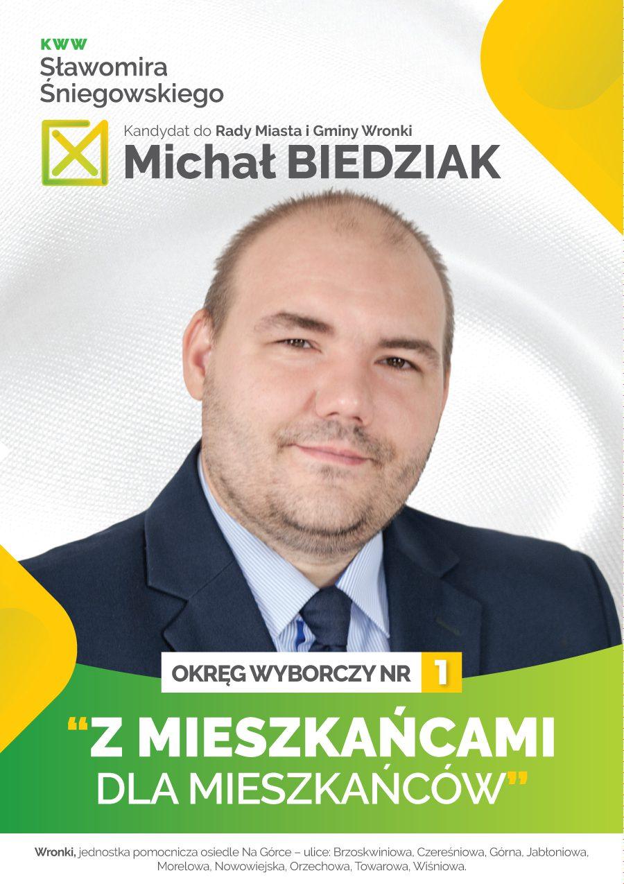 Michał Biedziak - KWW Sławomira Śniegowskiego